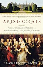 Aristocrats af Lawrence James