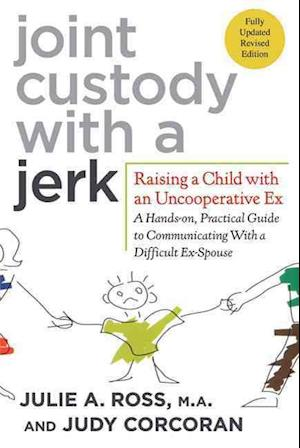 Bog, paperback Joint Custody With a Jerk af Judy Corcoran, Julie A Ross