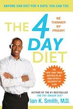 The 4 Day Diet af Ian K. Smith