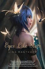 Eyes Like Stars af Lisa Mantchev