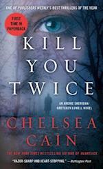 Kill You Twice (Archie and Gretchen)