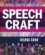 Speech Craft af Joshua Gunn