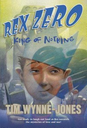 Rex Zero, King of Nothing