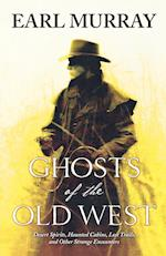 Ghosts of the Old West (Ghosts of the Old West)