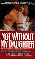 Not Without My Daughter af Betty Mahmoody, William Hoffer