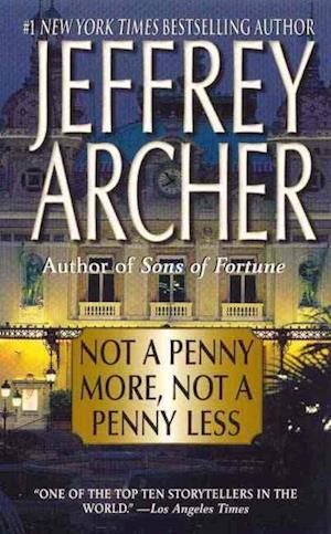 Bog, paperback Not a Penny More, Not a Penny Less af Jeffrey Archer