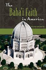 Baha'i Faith in America, The (Non-series)
