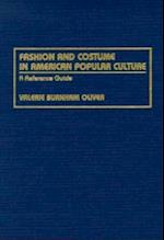 Fashion and Costume in American Popular Culture: A Reference Guide (American Popular Culture)