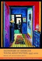 Dictionary of American Young Adult Fiction, 1997-2001: Books of Recognized Merit (Non-series)
