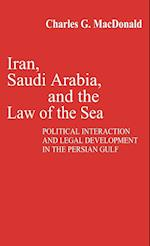 Iran, Saudi Arabia, and the Law of the Sea (Contributions in Political Science, nr. 48)