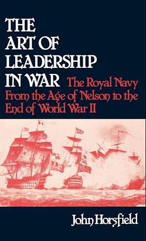 The Art of Leadership in War