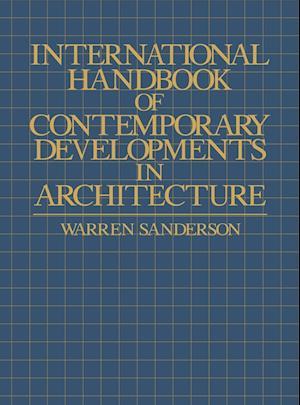 International Handbook of Contemporary Developments in Architecture