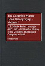 The Columbia Master Book Discography [4 volumes] (Discographies: Association for Recorded Sound Collections Discographic Reference, nr. 78)