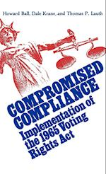 Compromised Compliance (Contributions in Political Science)