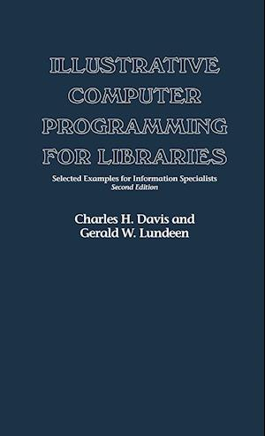 Illustrative Computer Programming for Libraries