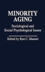 Minority Aging (CONTRIBUTIONS IN ETHNIC STUDIES, nr. 8)