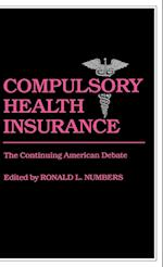 Compulsory Health Insurance (CONTRIBUTIONS IN MEDICAL STUDIES, nr. 11)