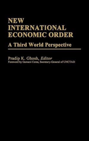 New International Economic Order: A Third World Perspective