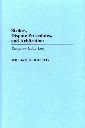 Strikes, Dispute Procedures, and Arbitration