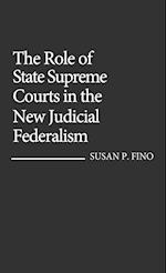 The Role of State Supreme Courts in the New Judicial Federalism. (CONTRIBUTIONS IN LEGAL STUDIES, nr. 36)