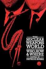 The Nuclear Weapons World af Patrick Burke