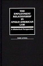 The Employment Relationship in Anglo-American Law (BIBLIOGRAPHIES AND INDEXES IN ETHNIC STUDIES, nr. 54)