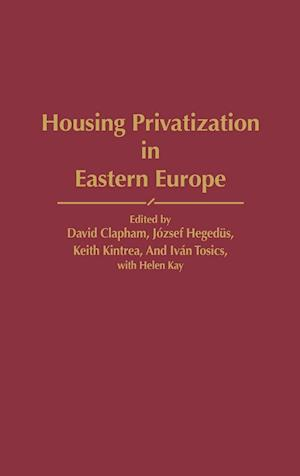 Housing Privatization in Eastern Europe