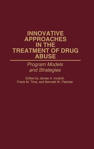 Innovative Approaches in the Treatment of Drug Abuse