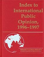 Index to International Public Opinion, 1996-1997 (Index to International Public Opinion Index to International)
