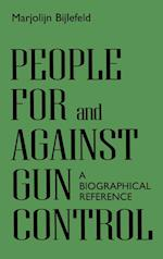 People for and Against Gun Control (Greenwood Press People Making a Difference S)