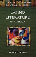 Latino Literature in America (Literature as Windows to World Cultures Series)