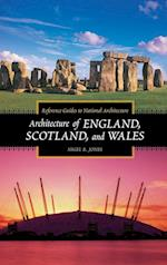 Architecture of England, Scotland, and Wales (Reference Guides to National Architecture)
