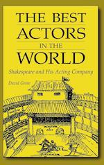 The Best Actors in the World (Contributions in Drama and Theatre Studies, nr. 97)