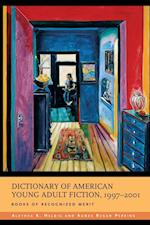 Dictionary of American Young Adult Fiction, 1997-2001