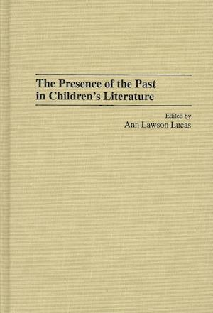 The Presence of the Past in Children's Literature