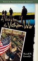 A Voice from the Vietnam War (Voices of Twentieth-Century Conflict)