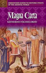 Magna Carta (Greenwood Guides to Historic Events of the Medieval World)