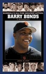 Barry Bonds (Baseball's All-Time Greatest Hitters)
