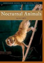 Nocturnal Animals (Greenwood Guides to the Animal World)