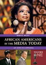African Americans in the Media Today [2 Volumes]