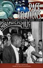 Race Relations in the United States [Five Volumes] (Race Relations in the United States, nr. 2)