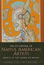 Encyclopedia of Native American Artists (Artists of the American Mosaic)
