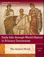 Daily Life through World History in Primary Documents af Lawrence Morris