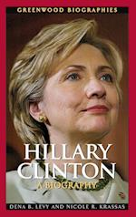 Hillary Clinton (Greenwood Biographies)