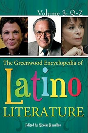 The Greenwood Encyclopedia of Latino Literature [3 volumes]