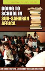 Going to School in Sub-Saharan Africa