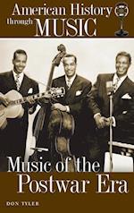 Music of the Postwar Era (American History Through Music)