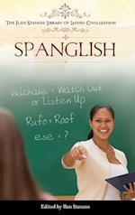 Spanglish (The Ilan Stavans Library of Latino Civilization)