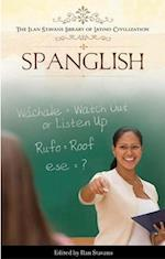 Spanglish (The Ilan Stavans Library of Latino Civilization)