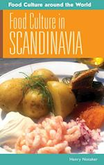 Food Culture in Scandinavia (Food Culture Around the World)